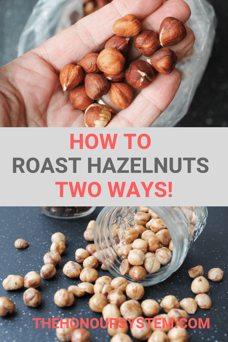 How to Peel and Roast Hazelnuts Pinterest graphic